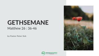Gethsemane sermon