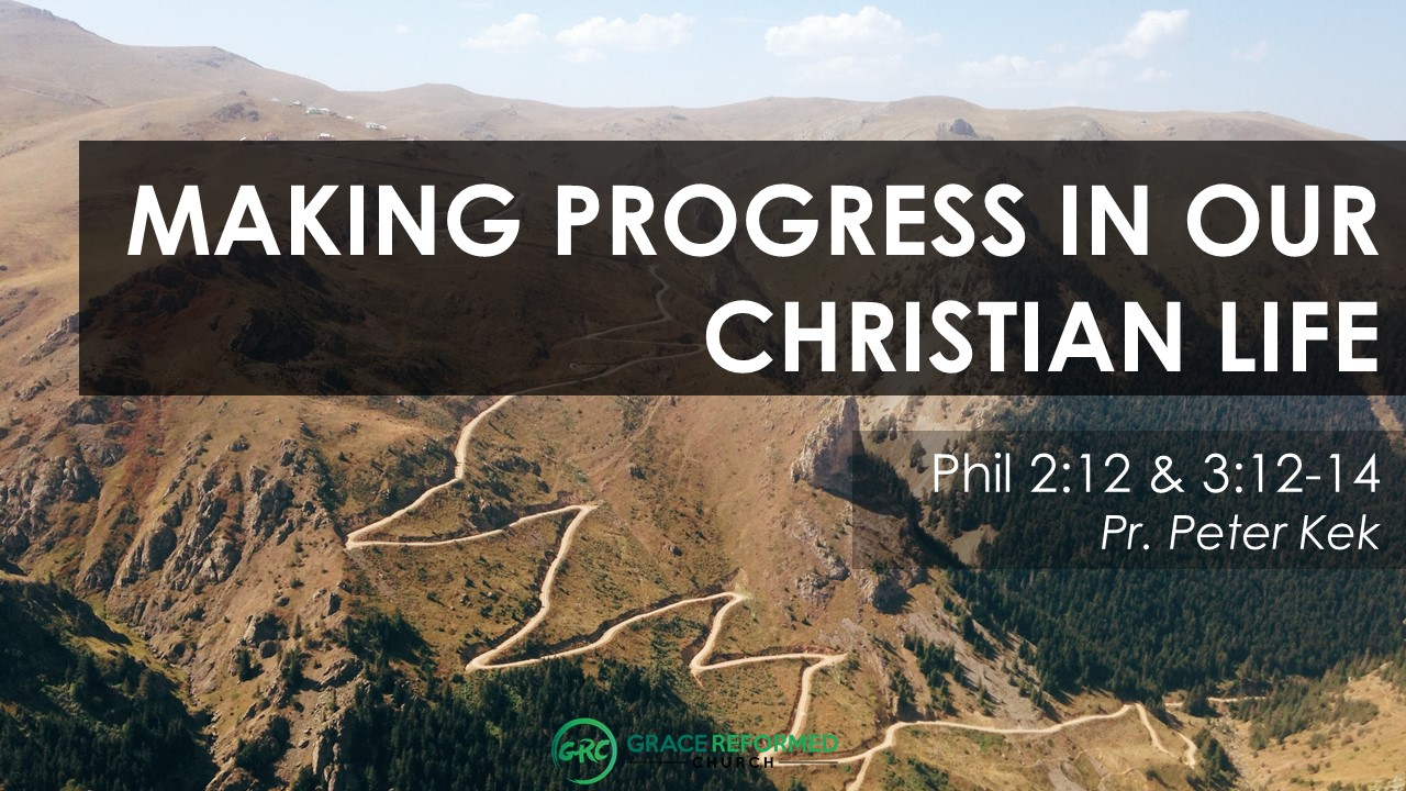 Making Progress In Our Christian Life Sermon